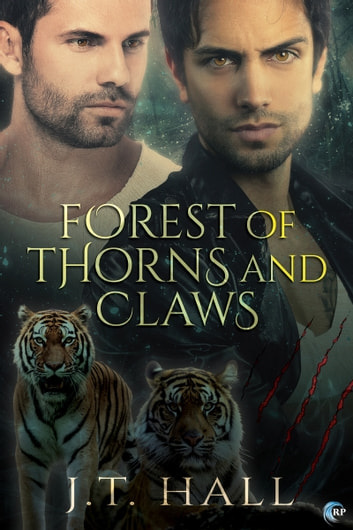 Forest of Thorns and Claws ebook by J.T. Hall