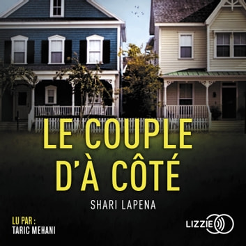 Le couple d'à côté audiobook by Shari LAPENA