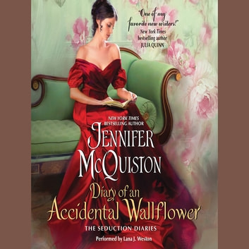 Diary of an Accidental Wallflower - The Seduction Diaries audiobook by Jennifer McQuiston