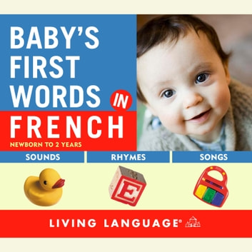 Baby's First Words in French audiobook by Erika Levy