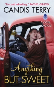 Anything But Sweet ebook by Candis Terry
