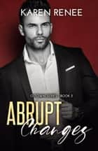 Abrupt Changes ebook by