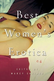 Best Women's Erotica 2004 ebook by Marcy Sheiner