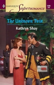 The Unknown Twin ebook by Kathryn Shay