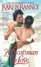 A Scotsman in Love ebook by