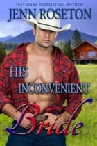 The ranchers royal bride bbw romance ebook by jenn roseton his inconvenient bride bbw western romance millionaire cowboys 4 millionaire cowboys fandeluxe Ebook collections