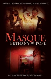 Masque ebook by Bethany W. Pope