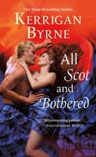 All Scot and Bothered ebook by Kerrigan Byrne