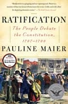 Ratification ebook by Pauline Maier