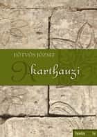 A karthauzi ebook by Eötvös József