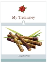 My Trelawney: Tonia's Story ebook by Jacqueline Grant