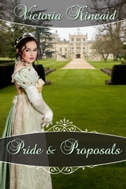 Pride and Proposals ebook by Victoria Kincaid