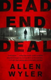 Dead End Deal ebook by Allen Wyler