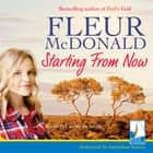 Starting From Now audiobook by Fleur McDonald