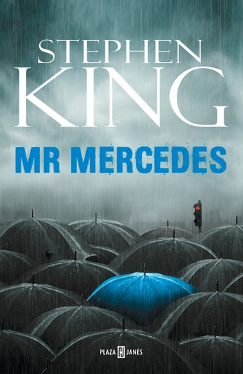 Mr. Mercedes (Trilogía Bill Hodges 1) ebook by Stephen King