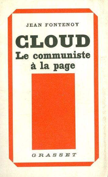 Cloud, le communiste à la page ebook by Jean Fontenoy