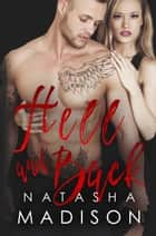 Hell And Back ebook by Natasha Madison