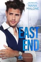 East End ebook by Nana Malone