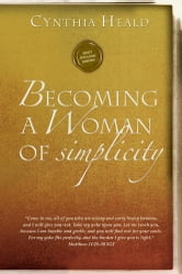 Becoming a Woman of Simplicity ebook by Cynthia Heald