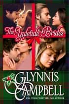 The Yuletide Brides 電子書 by Glynnis Campbell