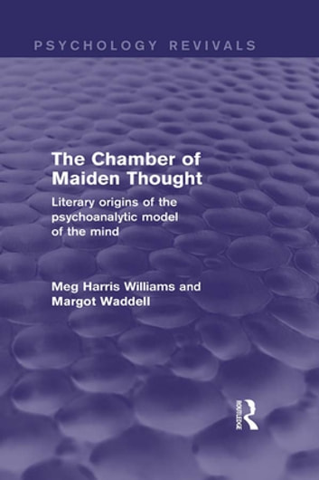 The Chamber Of Maiden Thought Psychology Revivals Ebook By Meg
