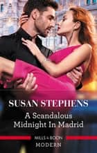 A Scandalous Midnight in Madrid eBook by Susan Stephens