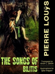 The Songs of Bilitis ebook by Pierre Louÿs