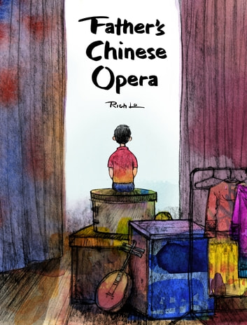Father's Chinese Opera ebook by