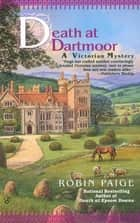 Death at Dartmoor ebook by Robin Paige