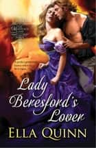 Lady Beresford's Lover eBook by Ella Quinn