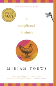 A Complicated Kindness ebook by Miriam Toews