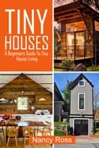Tiny Houses ebook by Nancy Ross