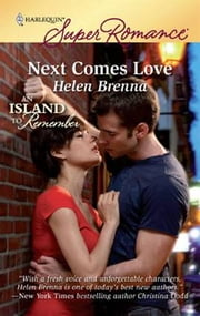Next Comes Love ebook by Helen Brenna