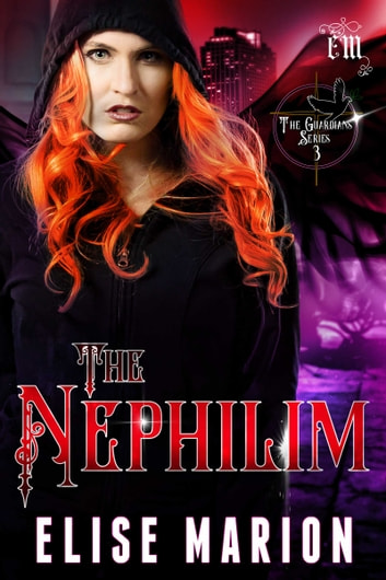 The Nephilim ebook by Elise Marion
