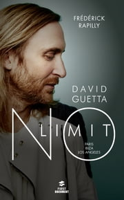 David Guetta, no limit ebook by Frédérick RAPILLY