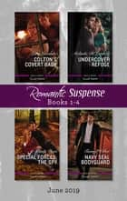 Romantic Suspense Box Set 1-4/Colton's Covert Baby/Undercover Refuge/Special Forces - The Spy/Navy SEAL Bodyguard ebook by Cindy Dees, Tawny Weber, Lara Lacombe,...