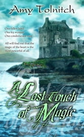 A Lost Touch of Magic ebook by Amy