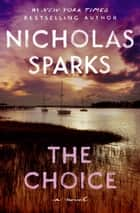 The Choice ebook by Nicholas Sparks