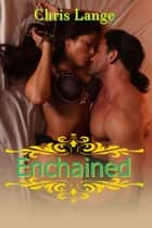 Enchained ebook by Chris Lange