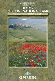 Italy's Sibillini National Park - Walking and Trekking Guide ebook by Gillian Price