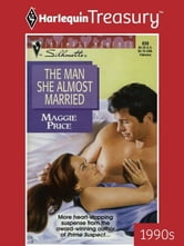 The Man She Almost Married ebook by Maggie Price
