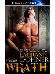 Wrath (New Species, Book Six) ebook by Laurann Dohner