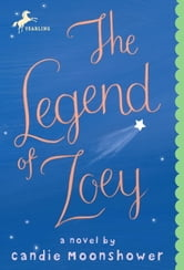 The Legend of Zoey ebook by Candie Moonshower