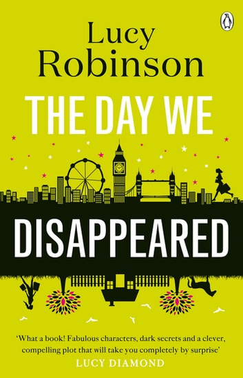 The Day We Disappeared ebook by Lucy Robinson