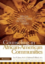 Counseling in African-American Communities ebook by Lee N. June,Sabrina Black,Willie Richardson