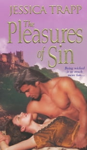 The Pleasures of Sin ebook by Jessica Trapp