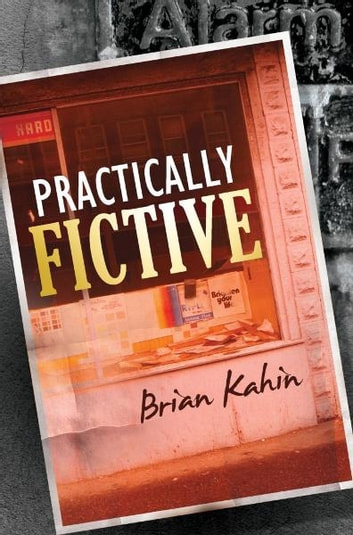 Practically Fictive ebook by Brian Kahin