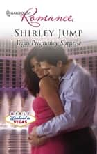 Vegas Pregnancy Surprise ebook by