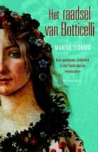 Het raadsel van Botticelli ebook by Marina Fiorato