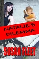 Natalie's Dilemma - #7 in the Frank Renzi crime thriller series ebook by Susan Fleet